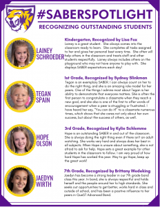 Students recognized in our Saber Spotlight Segment for the month of May.